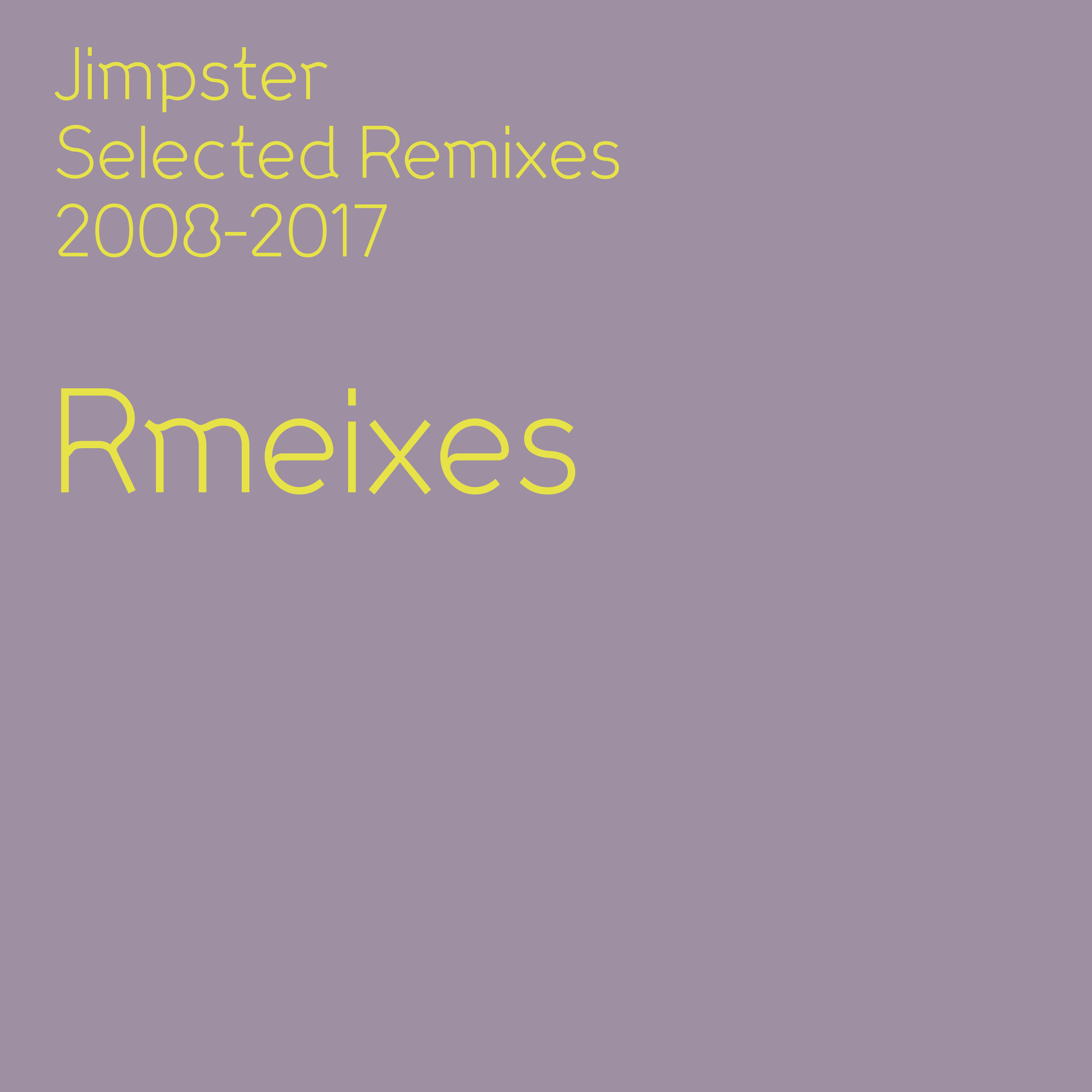 Selected Remixes 2008-2017